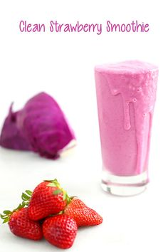 Clean Strawberry Smoothie via CA strawberries #strawberries #cabbage #yogurt #smoothies #recipe