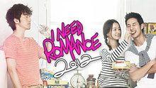 I Need Romance (2012) - Episodes