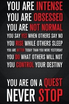 Wow-this applies to much more than Tae Kwon Do.  Any level of success starts here. You have to be obsessed to be successful.  Love it!!  Visit http://www.budospace.com/category/tae-kwon-do/ for discount Tae Kwon Do supplies!