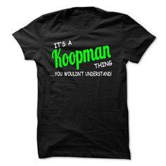Koopman thing understand ST420 - #tshirt couple #cool sweatshirt. LOWEST SHIPPING => https://www.sunfrog.com/LifeStyle/Koopman-thing-understand-ST420.html?68278