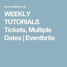 WEEKLY TUTORIALS Tickets, Multiple Dates | Eventbrite