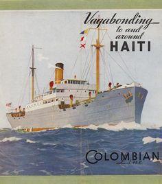 Haiti ~ Colombian Line
