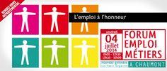 Forum emploi métiers. Le vendredi 4 juillet 2014 à Chaumont.