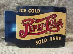 Vintage 1940s Double Dot Flanged Pepsi Sign Antique Old Pepsi-Cola Soda 8425