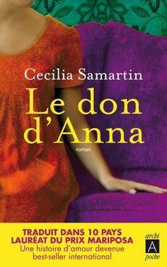 Le don d'Anna de Cecilia Samartin http://www.amazon.fr/dp/2352873150/ref=cm_sw_r_pi_dp_SjZ8vb16J7EAT