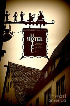 A hotel sign in Rothenburg, Germany Restaurant Signs, Pub Signs, Shop Signs, Rothenburg Germany, Storefront Signs, Thinking Day, Business Signs, Love Signs, Street Signs