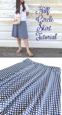Sewing Skirts Tea Rose Home: Tutorial~ Half Circle Skirt {Skirting the Issue} Circle Skirt Pattern, Circle Skirt Tutorial, Skirt Pattern Free, Skirt Patterns Sewing, Sewing Patterns Free, Clothing Patterns, Girls Skirt Patterns, Pants Pattern, Sewing Ideas