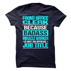 Awesome Tee Awesome Shirt For Front Office Clerk Shirts & Tees #tee #tshirt #Job #ZodiacTshirt #Profession #Career #office clerk