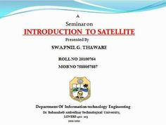 CONTENTS :  What's mean by satellite ?  History of Satellites :  Layer Of Atmosphere :  Generalized communication sys. Layers Of Atmosphere, Information Technology, Contents, Communication, Engineering, University, Knowledge, History, Historia