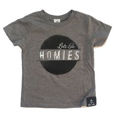 LETS BE HOMIES