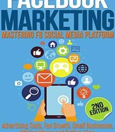 Facebook Marketing: Strategies For Advertising Business Making Money And Making Passive Income PDF
