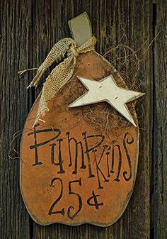 Pumpkins 25 Cents Hanging Wood Plaque - Primitive Country...
