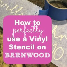 Learn how to use a vinyl stencil made with your Silhouette Cameo or Cricut on barnwood, reclaimed wood, or raw wood.