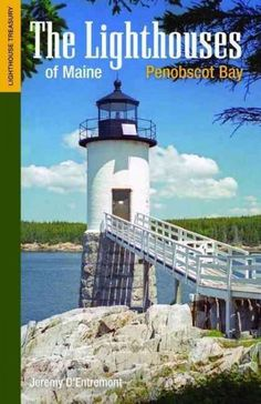 New England's foremost maritime historian Jeremy D'Entremont continues his definitive series about the storms, shipwrecks, and heroic lighthouse keepers of the region with The Lighthouses of Maine: Pe