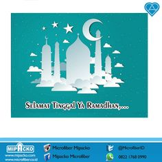 Selamat tinggal Ramadhan Selamat datang Lebaran