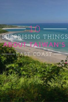 Our expectations for Taiwan were low, but upon reaching the shores of it's East Coast we we were pleasantly surprised.