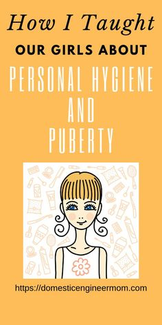 Learn how I introduced personal hygiene to our daughters. This is a great resource for tweens entering puberty.