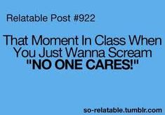 LOL funny true true story humor school class i can relate so true teen quotes relatable funny quotes so relatable.or now when at work talking to the smartest person in the work (yes you know the one) Funny Teen Posts, Funny Quotes For Teens, Teen Quotes, Post Quotes, Funny Teenager Quotes, Funny School Quotes, School Quotes For Teens, Quotes Slay, Teen Funny