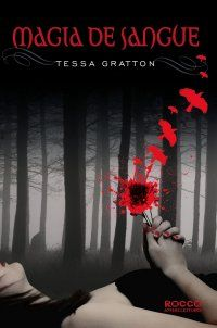 the blood journals series tessa gratton | magia de sangue tessa gratton blood journals 1 os jovens