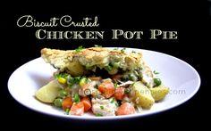 Biscuit Crusted Chicken Pot Pie