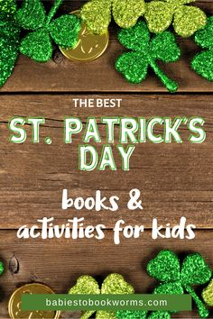 If you are looking for the best St. Patrick's Day activities for kids, and kids books about St. Patrick's Day, check out this list!