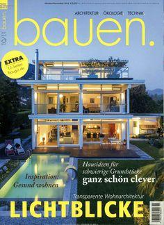 Transparente Wohnarchitektur - LICHTBLICKE. Gefunden in: bauen! Einfamilienhäuser, Nr. 11/2016