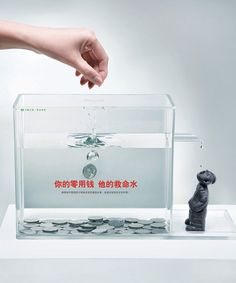 "Your pin money. His life fountain! - ""Your pin money. His life fountain! Please help build water tanks in dry regions of West China, to improve the living conditions there."" Advertising Agency: Mccann HeaithCare, Shanghai, China"