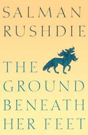 """The Ground Beneath Her Feet by Salman Rushdie.  Just once in my life I would like to be able to write a paragraph as well as Rushdie. There are descriptions with """"staying power"""" in this book that imprint themselves upon your brain, coming to mind months, seasons, years later."""