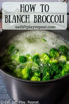 How to Prepare Blanched Broccoli - Eat. Lift. Play. Repeat.   Blanched broccoli is a healthy and easy way to prepare the vegetable! It is quick and requires no oil, so it is perfect for a clean eating lifestyle. Pin now to see how to blanch broccoli in a few easy steps!