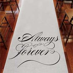 Best Seller: Always & Forever Wedding Aisle Runner  - a must have for your wedding ceremony!