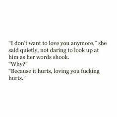 Loving you fucking hurts