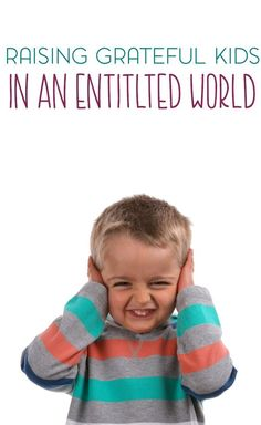How to Raise Grateful Kids in an Entitled World