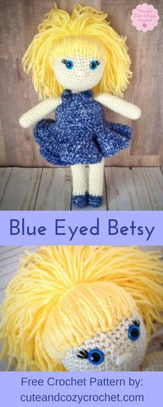 Blue Eyed Betsy | Free Crochet Pattern | Crochet Doll | Amigurumi Doll | Cute & Cozy Crochet | Fun Pattern | Intermediate Pattern | Pretty Doll | Little Girl | Birthday | Christmas | Holiday | Adorable | Crocheter | Hooking | Happy Hooking | Happy Crocheting