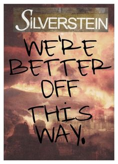 """I Knew I Couldn't Trust You // Silverstein"" by youre-555-im-666 on Polyvore"