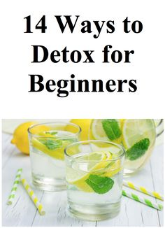 14 Ways to Detox for Beginners