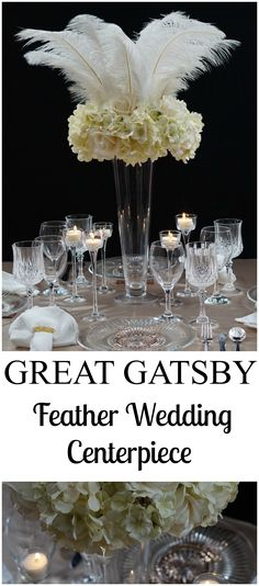 Roaring 20s   Great Gatsby-Inspired Feather Wedding Centerpiece! #wedding ideas #great gatsby #wedding centerpieces #diy