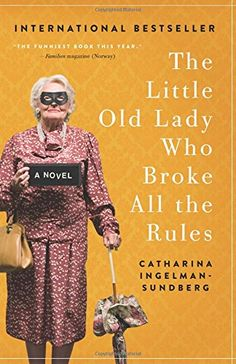 The Little Old Lady Who Broke All the Rules: A Novel by C... https://www.amazon.com/dp/0062447971/ref=cm_sw_r_pi_dp_9G8Jxb60TDX2V