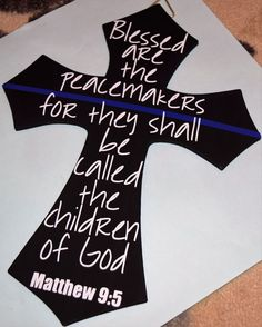 Blessed are the peacemakers Thin Blue Line Cross **Other color options available** by TheHappyHarvester on Etsy Cop Wife, Police Wife Life, Police Sign, Police Officer, Police Tattoo, Crosses Decor, Line Tattoos, Thin Blue Lines, Vinyl Projects