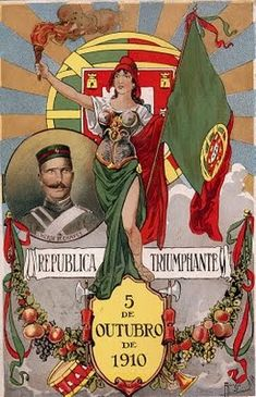 The establishment of the Portuguese Republic was the result of a coup d'état organised by the Portuguese Republican Party which, on 5 October deposed the constitutional monarchy and established a republican regime in Portugal Vintage Advertising Posters, Retro Poster, Vintage Travel Posters, Vintage Advertisements, History Of Portugal, Today In History, In Vino Veritas, Portugal Travel, Illustrations And Posters