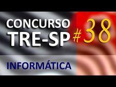Concurso TRE SP 2016 2017 Informática Aula 38