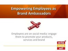 Empowering Employees As Brand Ambassadors