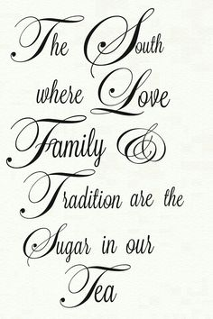 Southern Charm ~ Love, Family, Tradition