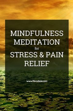 pain relief remedies: Mindfulness Meditation For Stress Pain Relief Meditation For Stress, Buddhist Meditation, Meditation Benefits, Meditation For Beginners, Meditation Techniques, Daily Meditation, Chakra Meditation, Meditation Music, Mindfulness Meditation