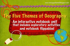 Five Themes of Geography: Upper elementary and middle school mini unit for a social studies interactive notebook.  It contains reading, foldables and exploratory activities!