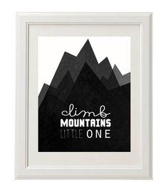 Climb Mountains, Mountain Nursery Printable, Black and White