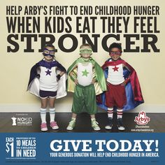 A $1 donation can provide up to 10 nutritious meals for children in need. Guests who donate $1 or more at participating Arby's restaurants receive a pin-up card to sign and hang on the walls of the restaurant to show their support.  As a thank you for their donations, guests who make a donation of $1 or more also receive a coupon for a free small shake or turnover on their next visit.