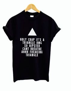 This shirt is so sarcastic its just like me