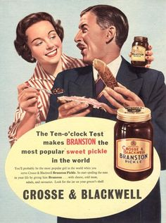 """Crosse & Blackwell Branston Pickle - """"the most popular sweet pickle in the world"""" Retro Advertising, Vintage Advertisements, Vintage Ads, Vintage Posters, Vintage Food, Retro Ads, Old Sweets, Vintage Sweets, Pickle Brands"""