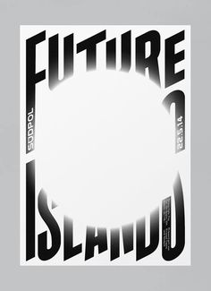 A powerhouse in typographic poster design named Felix - TypeRoom Typo Poster, Typographic Poster, Future Islands, Creative Posters, Photoshop, Design Graphique, Type Design, Design Art, Graphic Design Illustration