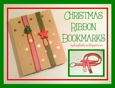 My Busy Beehives...: Christmas Ribbon Bookmarks